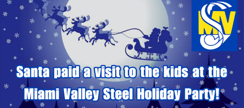 Santa visited the Miami Valley Steel Holiday Party!