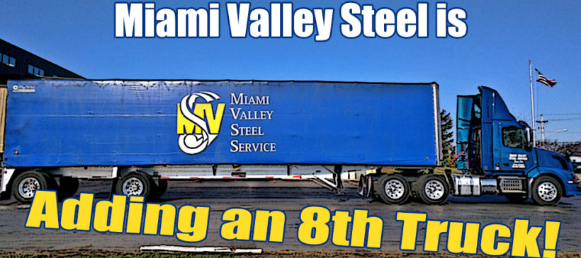 Miami Valley Steel is adding an 8th Truck!