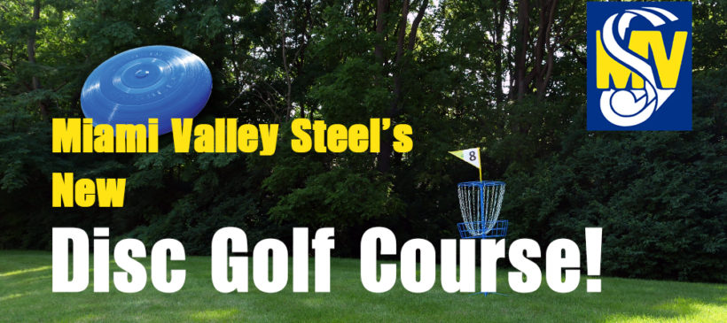 Miami Valley Steel's New Disc Golf Course!