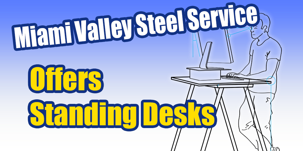 Miami Valley Steel Offers Standing Desks